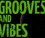 DJ GROOVES AND VIBES